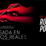 Basada en Hechos Reales de Roman Polanski, otra película que ya he visto
