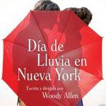Día de Lluvia en Nueva York, una obra menor envuelta en polémica