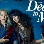 Dead To Me, la comedia negra (y feminista) más divertida de la temporada