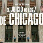 El Juicio de los 7 de Chicago, una TV Movie bien intencionada